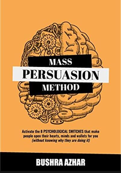 Bushra Azhar, Mass Persuasion Method.png