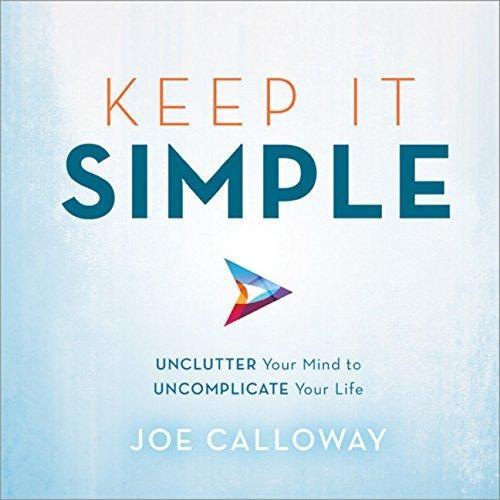 Joe Calloway, Keep it simple.jpg