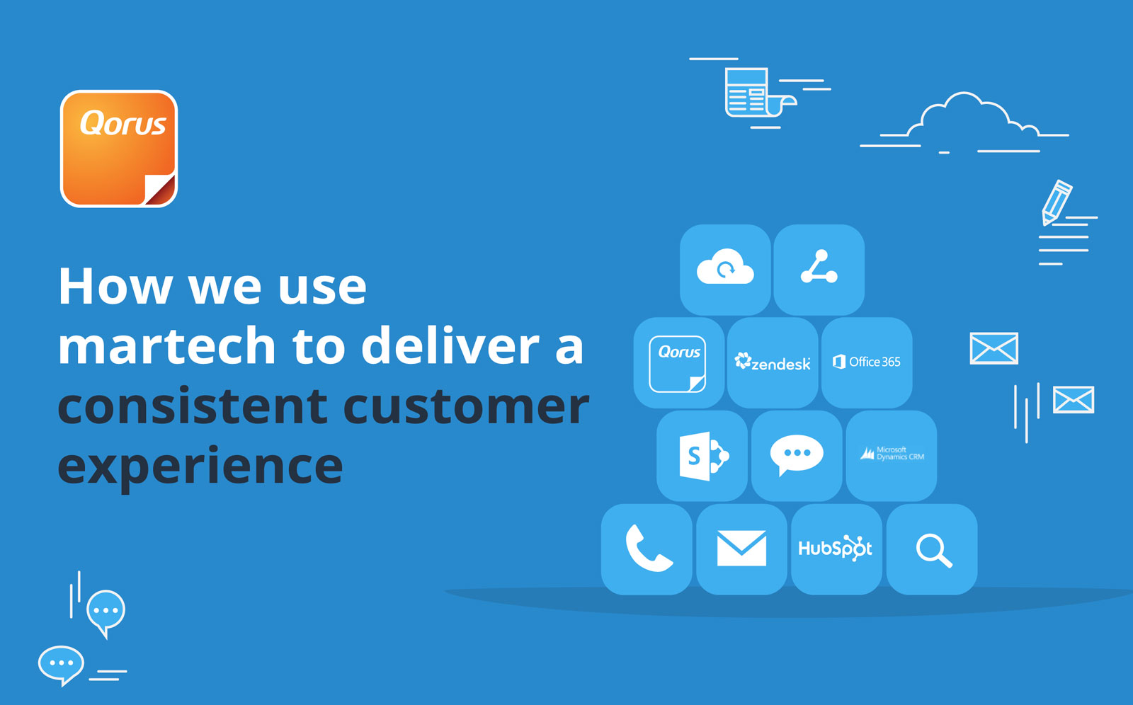 How Qorus uses Martech to deliver a consistent customer experience cover