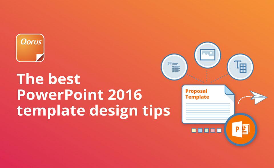 Qorus PowerPoint 2016 template design tips