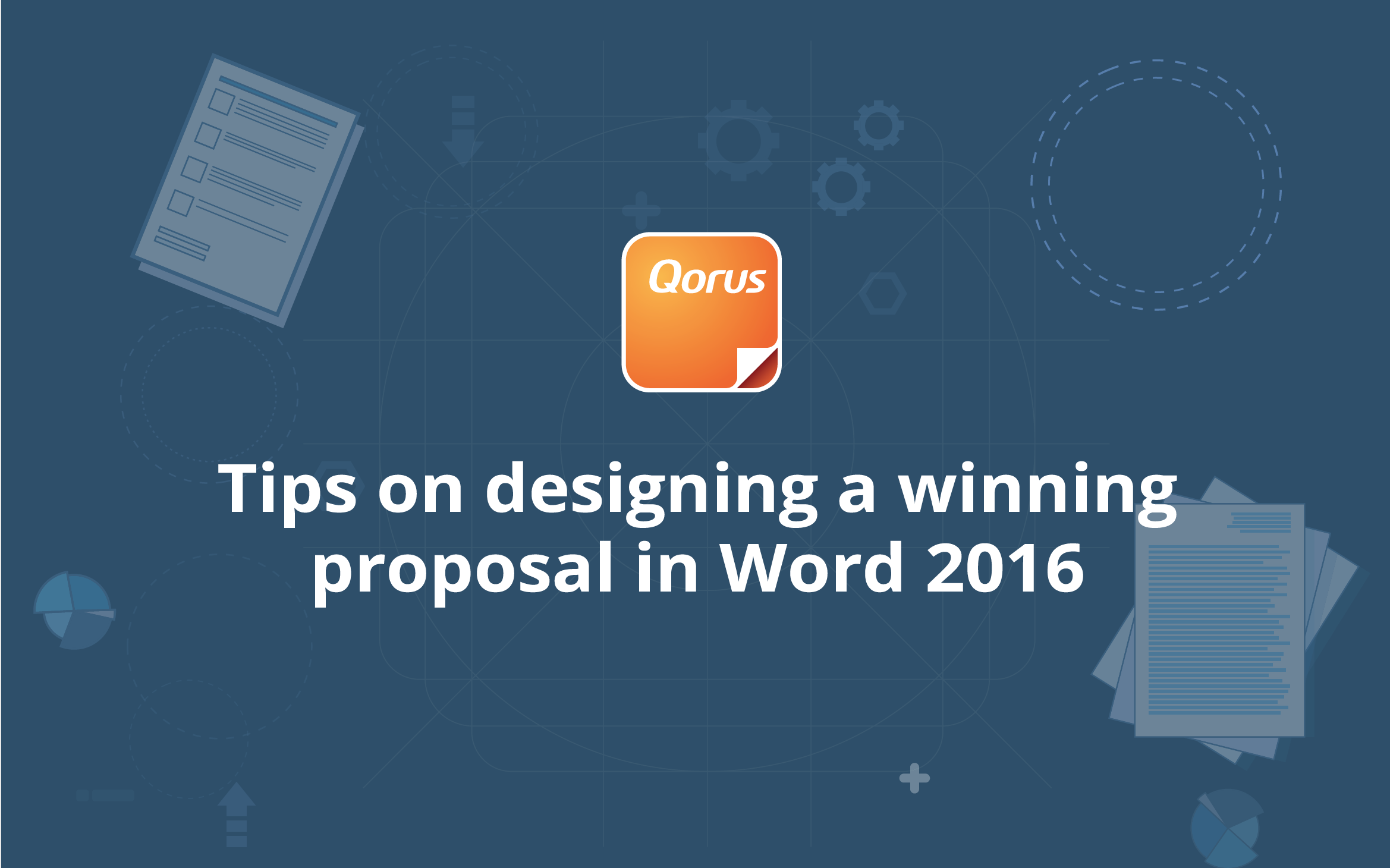 Tips on designing a winning proposal in Word 2016