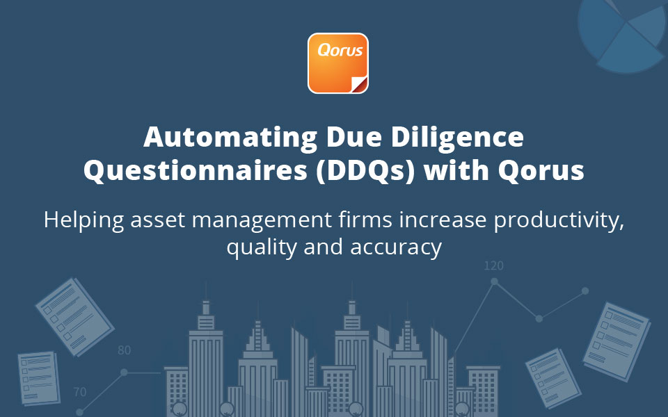 Automating Due Diligence  Questionnares (DDQs) with Qorus